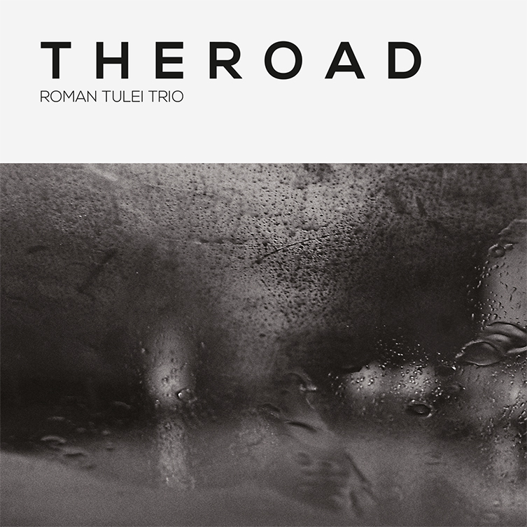 Roman Tulei Trio The Road Album Artwork