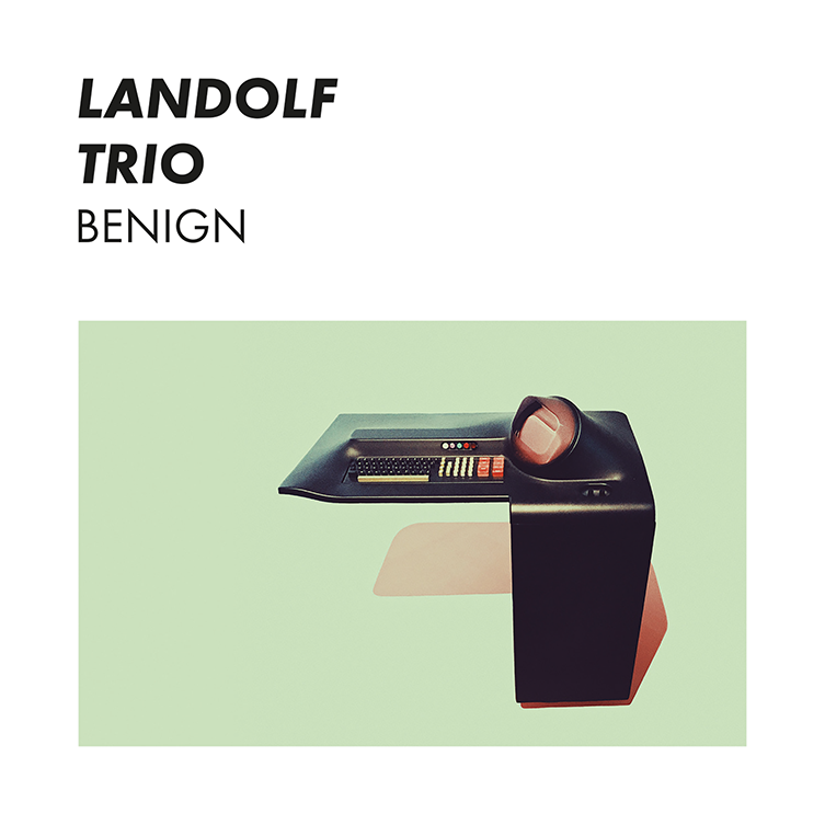 LANDOLF TRIO Benign
